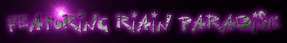 Featuring Riain Paradise