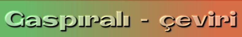 Gaspıralı - çeviri
