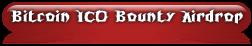 Bitcoin ICO Bounty Airdrop