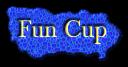 Fun Cup