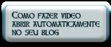 Como fazer video abrir automaticamente no seu blog