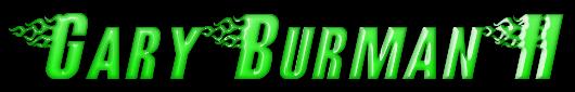 Gary  Burman  II