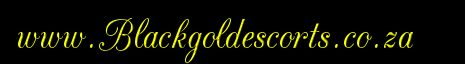 www.Blackgoldescorts.co.za