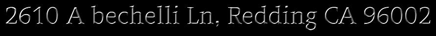 2610 A bechelli Ln, Redding CA 96002
