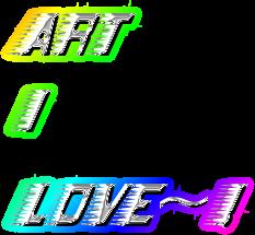 Art I  Love~!