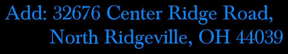 Add: 32676 Center Ridge Road,          North Ridgeville, OH 44039