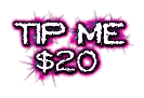 TIP ME $20
