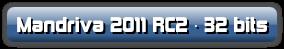 Mandriva 2011 RC2 · 32 bits
