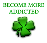 BECOME MORE ADDICTED