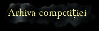 Arhiva competiției
