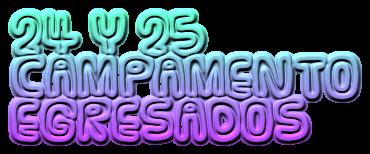 24 Y 25 CAMPAMENTO EGRESADOS