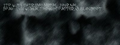 ITP V.014 EXTREME METAL JOURNAL spak-individualthoughtpatterns.blogspot