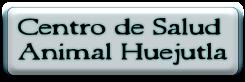 Centro de Salud  Animal Huejutla