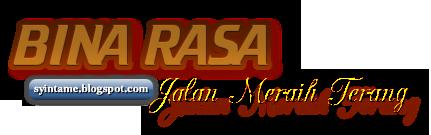 BINA RASA  Jalan Meraih Terang  BINA RASA  Jalan Meraih Terang   syintame.blogspot.com