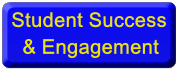Student Success<br />   & Engagement