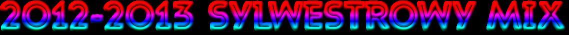 2012-2013 SYLWESTROWY MIX