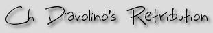 Ch Diavolino's Retribution
