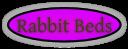 Rabbit Beds