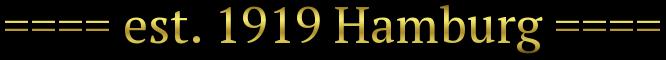 ==== est. 1919 Hamburg ====