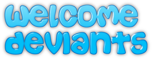 Welcome Deviants