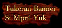 Tukeran Banner Si Mpril Yuk