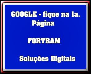 GOOGLE - fique na 1a.           Página                FORTRAM      Soluções Digitais