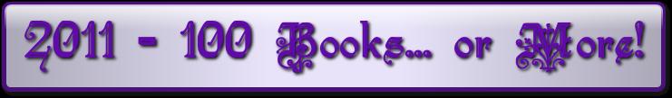 2011 - 100 Books... or More!