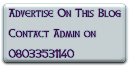 Advertise On This Blog  Contact Admin on  08033531140