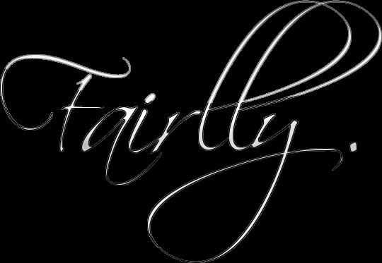 Fairlly .
