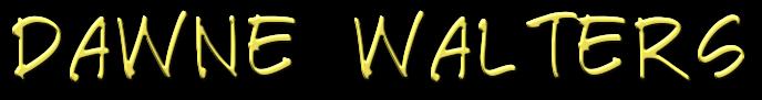 DAWNE WALTERS