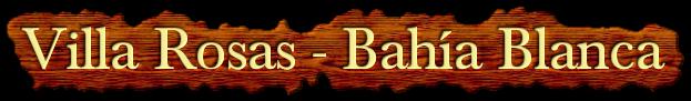 Villa Rosas - Bahía Blanca
