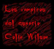 Los vampiros del espacio Colin Wilson