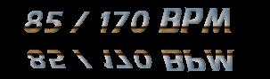 85 / 170 BPM