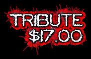 Tribute $17.00