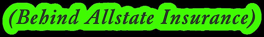 (Behind Allstate Insurance)