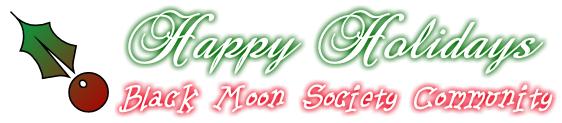 Happy Holidays Black Moon Society Community