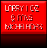 LARRY HDZ   & FANS MICHELADAS