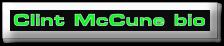Clint McCune bio