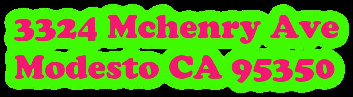 3324 Mchenry Ave  Modesto CA 95350