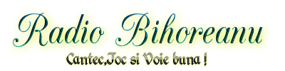 Radio Bihoreanu Cantec,Joc si Voie buna !