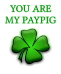YOU ARE MY PAYPIG
