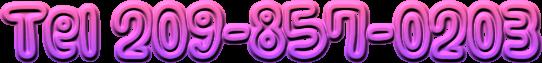 Tel 209-857-0203