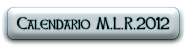 Calendario M.L.R.2012