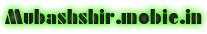 Mubashshir.mobie.in