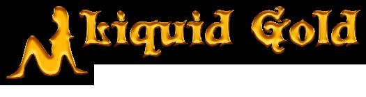 Liquid Gold                            S