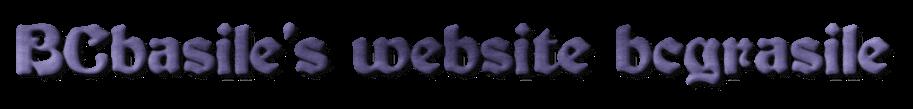 BCbasile's website bcgrasile