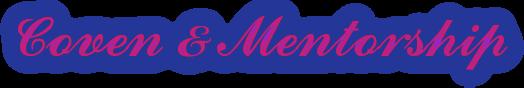 Coven & Mentorship