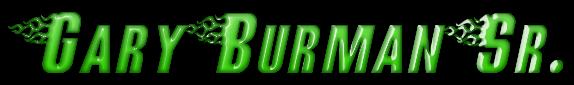 Gary  Burman  Sr.