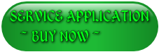 SERVICE APPLICATION ~ BUY NOW ~