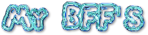 My BFF's